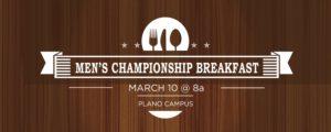 Men's Championship Breakfast @ Lewisville | Texas | United States